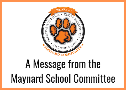A message from the Maynard School Committee